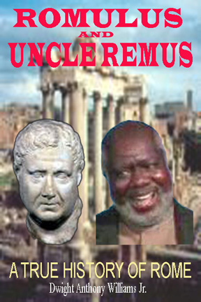 Romulus and Uncle Remus: A True History of Rome