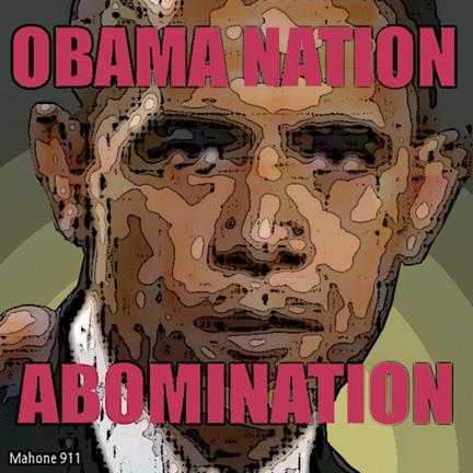 Obama Nation - Abomination