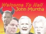 John Murtha - dems cause overcrowding